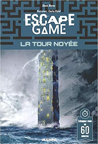 Amazon Fr Escape Game La Tour Noyee Charles Klipfel