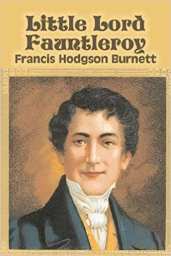 Little Lord Fauntleroy By Frances Hodgson Burnett Juvenile Fiction