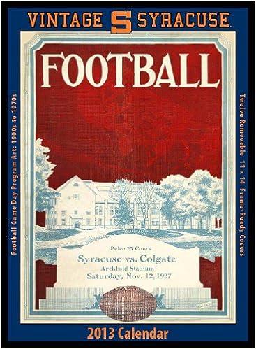 Syracuse Calendar.Syracuse Orange 2013 Vintage Football Calendar Asgard Press