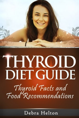 Thyroid Diet Guide Facts Recommendations product image