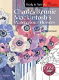 Charles Rennie Mackintosh's Watercolour Flowers, Fiona Peart, 1844486443