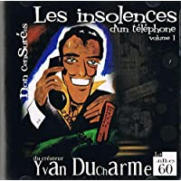 Les insolences d'un telephone volume 1