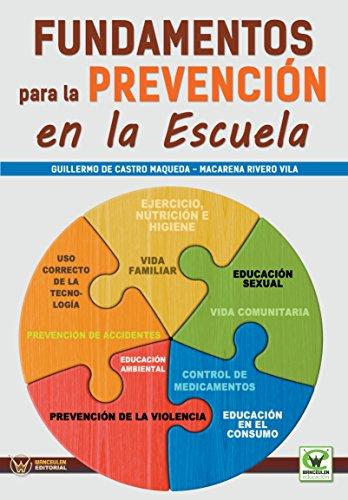 Fundamentos para la prevención en la escuela (Spanish Edition) by [De Castro Maqueda