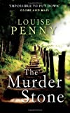 """The Murder Stone (A Chief Inspector Gamache Mystery)"" av Louise Penny"