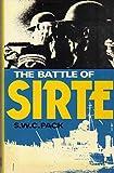 The Battle of Sirte, S. W. C. Pack, 0870218131