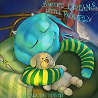 Sweet Dreams, Little Monster by Caroline Bennett ebook deal