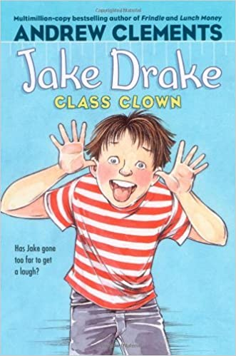 Book Jake Drake, Class Clown by Andrew Clements (2007-09-11)