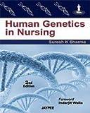 Human Genetics in Nursing, Suresh, Sharma K., 8184488122