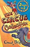 The Circus Collection: WITH Mr Galliano's Circus AND Circus Days Again AND Come to the Circus