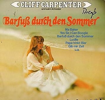 Barfuß Durch Den Sommer Cliff Carpenter Und Sein Orchester Amazon