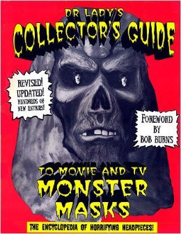 Dr. Lady's Collector's Guide to Movie and TV Monster Masks