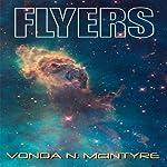 Flyers   Vonda N. McIntyre