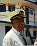 Island Captain, Ernest A. Dean and Gary W. Woodcock, 0932265421