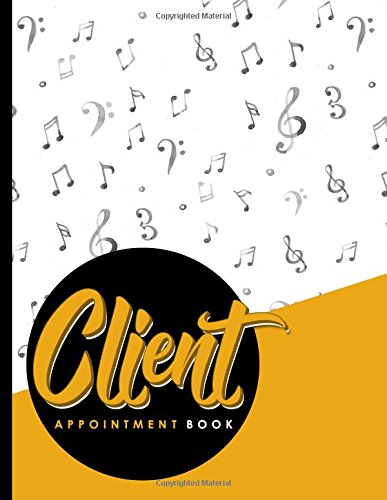 Read Online Client Appointment Book: 2 Columns Appointment Maker, Appointment Tracker, Hourly Appointment Planner, Music Lover Cover (Volume 31) pdf