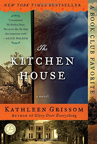 The Kitchen House by Kathleen Grissom - A Review