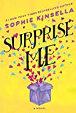 Surprise Me: A Novel by  Sophie Kinsella in stock, buy online here