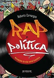 Rap e política: Percepções da vida social brasileira