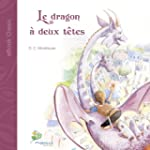 Le dragon � deux t�tes (eBook Classic...