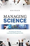 img - for Managing Science: Developing your Research, Leadership and Management Skills book / textbook / text book