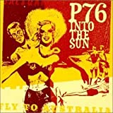 Into the Sun by P76