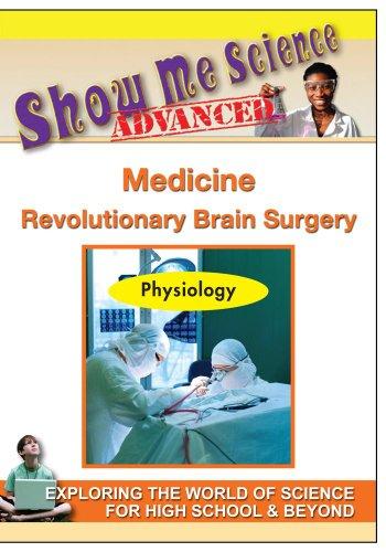 Medicine - Revolutionary Brain Surgery