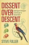 Dissent Over Descent: Intelligent Design's Challenge to Darwinism