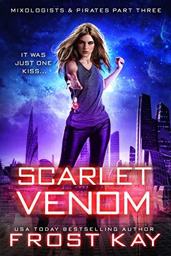 Scarlet Venom (Mixologists and Pirates Book 3) (Darken Hair)