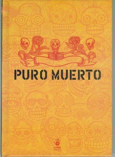Read Online Puro Muerto by LaMono Press (2005-06-30) ebook