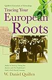 Quillen's Essentials of Genealogy:  Tracing Your European Roots