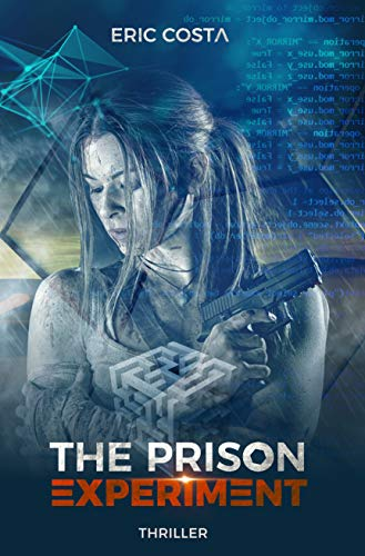 Amazon Com The Prison Experiment Thriller Thriller
