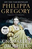 The Kingmaker's Daughter, Philippa Gregory, 147674632X