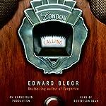 London Calling   Edward Bloor