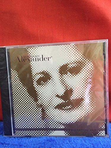 Madame Alexander: The Commemorative Album