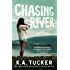 Chasing River: A Novel (The Burying Water Series Book 3)