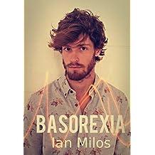 Basorexia (Spanish Edition)