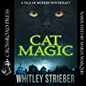 Cat Magic Audiobook by Whitley Strieber Narrated by Maria Marquis