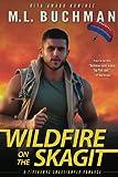 Wildfire on the Skagit (Firehawks Smokejumpers) (Volume 3)