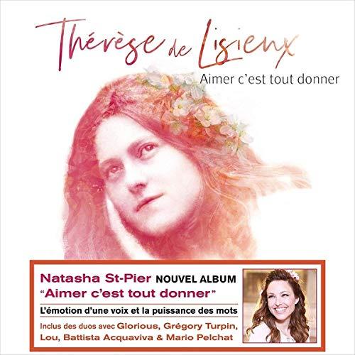 Aimer Cest Tout Donner  Therese De Lisieux
