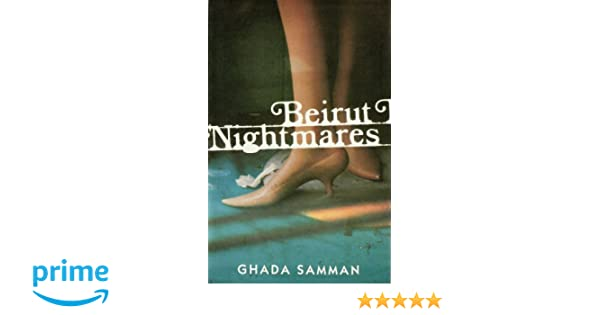 Beirut Nightmares Ghada Samman Pdf Printer