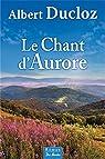 Le chant d'Aurore par Ducloz
