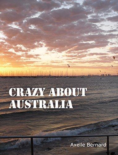 crazy-about-australia-ou-le-voyage-qui-a-fait-de-moi-une-expat-french-edition