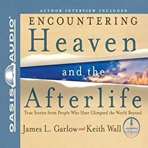 Encountering Heaven and the Afterlife Audiobook