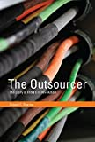 The Outsourcer : The Story of India's IT Revolution, Sharma, Dinesh C., 0262028751