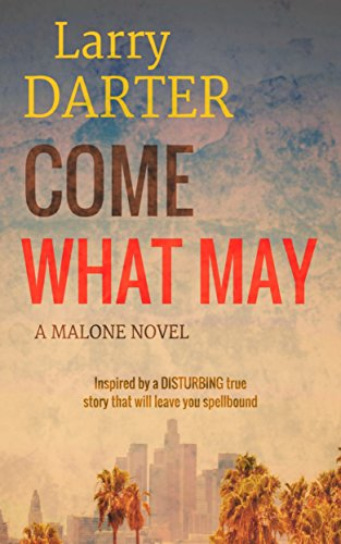 Come What May by Larry Darter