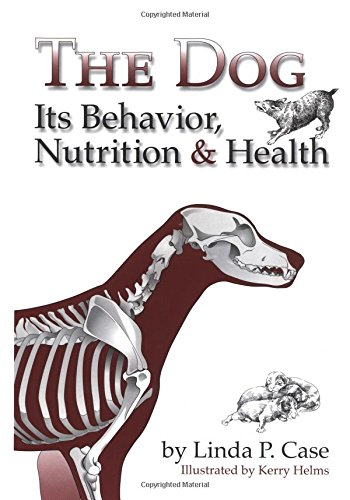 The Dog: Its Behaviour, Nutrition and Health