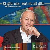 Et gitt nix, wat et nit gitt (Kölsch aus erster Hand) | Bernd Hambüchen