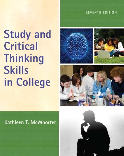 Study and Critical Thinking Skills in College (7th Edition) (Study And Critical Thinking Skills In College)