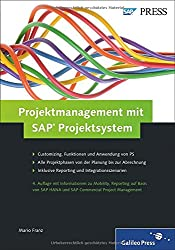 Projektmanagement mit SAP Projektsystem (SAP PRESS)