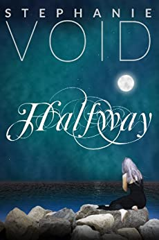 Halfway (Wizards and Faeries Book 1) by [Void, Stephanie]