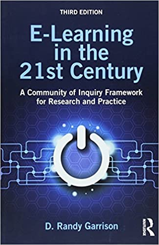 E learning in the 21st century a community of inquiry framework e learning in the 21st century a community of inquiry framework for research and practice 3rd edition fandeluxe Choice Image